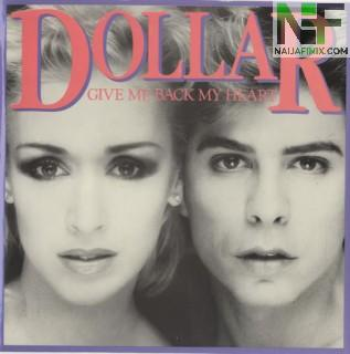 Download Music Mp3:- Dollar - Give Me Back My Heart