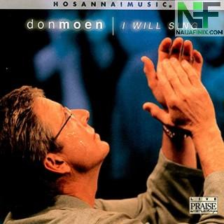 Download Music Mp3:- Don Moen - River Of Love