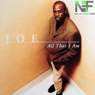 Download Music Mp3:- Joe - All That I Am