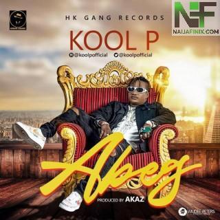 Download Music Mp3:- Kool P – ABEG