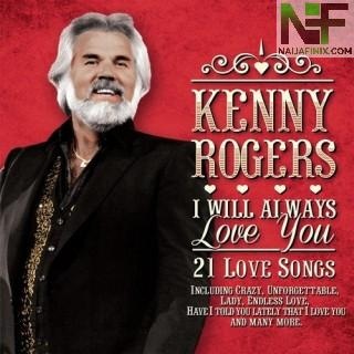 Download Music Mp3:- Kenny Rogers - I Will Always Love You