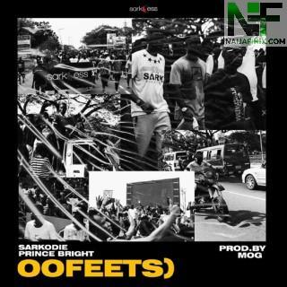 Download Music Mp3:- Sarkodie – Oofeetso Ft Prince Bright (Buk Bak)