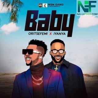 Download Music Mp3:- Oritse Femi – Baby Ft Iyanya