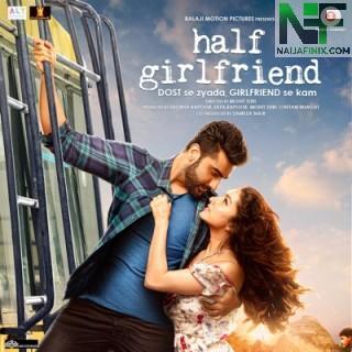 Download Music Mp3:- Anushka Shahaney - Half Girlfriend (Stay A Little Longer) Ft Arjun Kapoor
