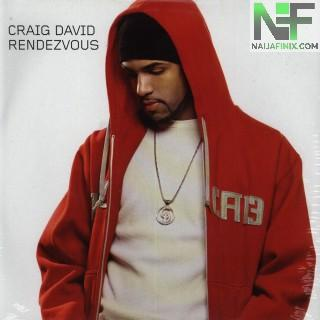 Download Music Mp3:- Craig David - Rendezvous