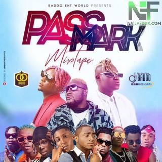 Download Mixtape Mp3:- DJ Baddo – Pass Mark Mix