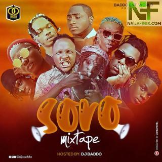 Download Mixtape Mp3:- DJ Baddo – Soro Mix