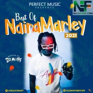 Download Mixtape Mp3:- DJ Maff – Best Of Naira Marley