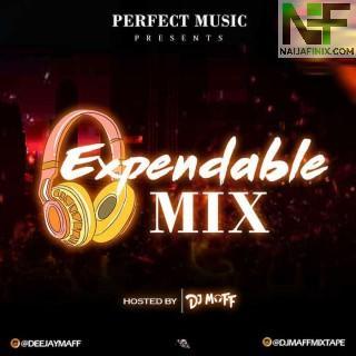 Download Mixtape Mp3:- DJ Maff – Expendables Mix