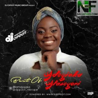 Download Mixtape:- DJ OP Dot – Best Of Adeyinka Alaseyori