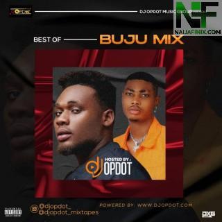 Download Mixtape Mp3:- DJ OP Dot – Best Of Buju Mix