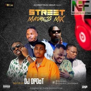Download Mixtape Mp3:- DJ OP Dot – Street Madness Mix