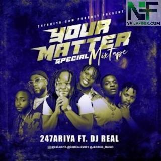 Download Mixtape Mp3:- DJ Real – Your Matter Special Mix (Vol.2)