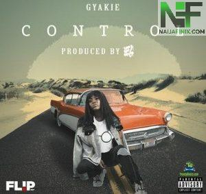 Download Music Mp3:- Gyakie - Control (Official Audio)