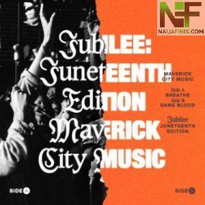 Download Music Mp3:- Breathe - Maverick City Ft Chandler Moore