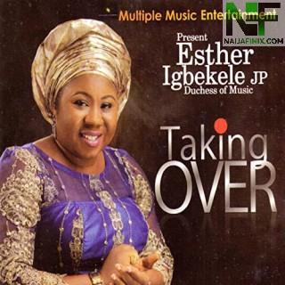 Download Music Mp3:- Esther Igbekele JP - Ogo To Nfohun Loke