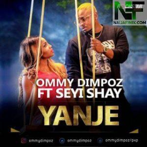 Download Music Mp3:- Ommy Dimpoz - Yanje Ft Seyi Shay
