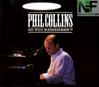 Download Music Mp3:- Phil Collins - Do You Remember?
