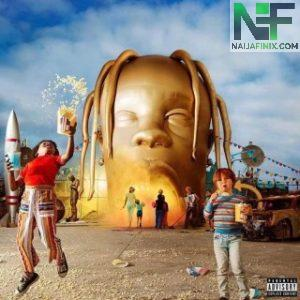 Download Music Mp3:- Travis Scott - Stop Trying To Be God