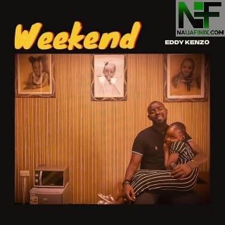 Download Music Mp3:- Eddy Kenzo - Weekend