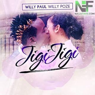 Download Music Mp3:- Willy Paul - Jigi Jigi