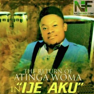 Download Music Mp3:- Atinga Woma - Omenneji