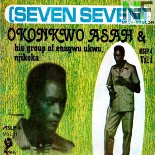 Download Music Mp3:- Seven Seven - School Boy Na Agadi (Okonkwo Asah and His Group Enugwu Ukwu Njikoka)
