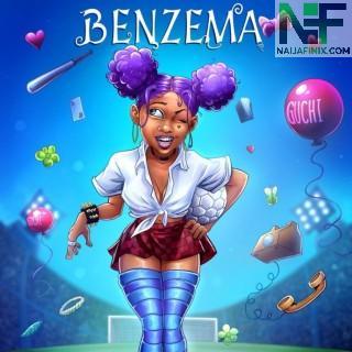Download Music Mp3:- Guchi – Benzema