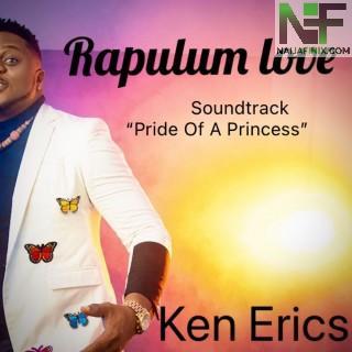 Download Music Mp3:- Ken Erics - Rapulum Love