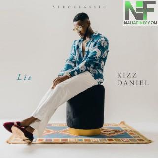 Download Music Mp3:- Kizz Daniel – Lie