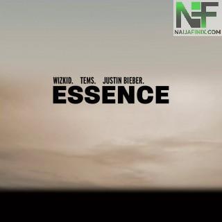 Download Music Mp3:- Wizkid – Essence (Remix) Ft Tems & Justin Bieber