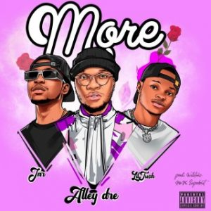 Download Music Mp3:- Alley Dre - More