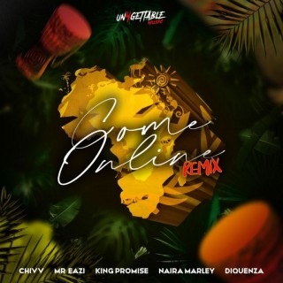 Download Music Mp3:- Chivv – Come Online (Remix) Ft Mr Eazi Naira Marley Diquenza & King Promise
