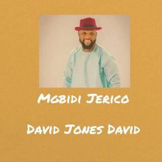 Download Music Mp3:- David Jones - Mgbidi Jerico (Wall Of Jerico)