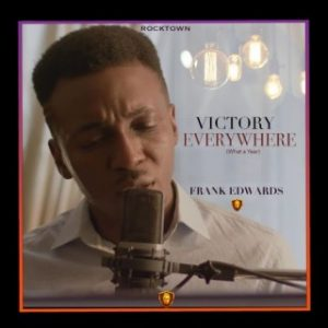 Download Music Mp3:- Frank Edwards - Most High