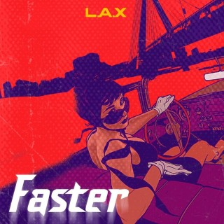 Download Music Mp3:- L.A.X – Faster