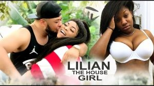 Download Movie Video:- Lilian The House Girl
