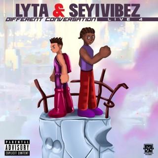 Download Music Mp3:- Lyta – Different Conversation Ft Seyi Vibez