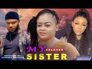 Download Movie Video:-  My Beloved Sister