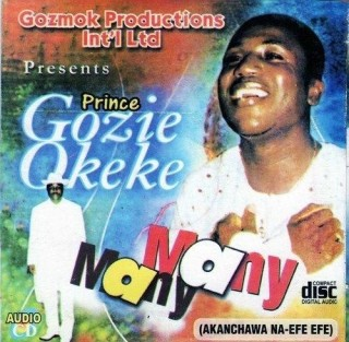 Download Music Mp3:- Prince Gozie Okeke - Many Many (Part 2)