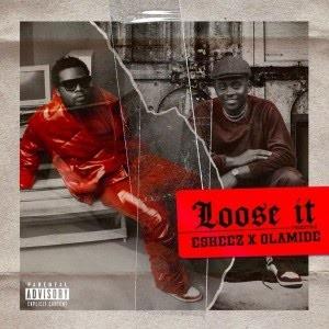 Download Music Mp3:- Olamide – Loose It Ft Eskeez