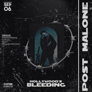 Download Music Mp3:- Post Malone - Hollywood's Bleeding