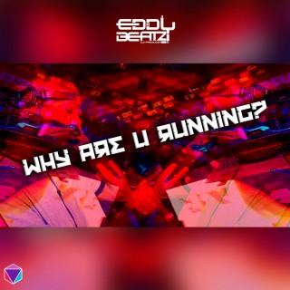 Download Music Mp3:- Reis Fernando - Why Are You Running (Dj EddyBeatz)