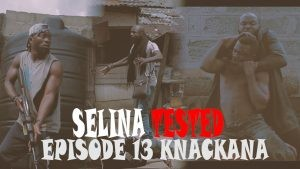 Download Movie Video:- Selina Tested (Episode 13)