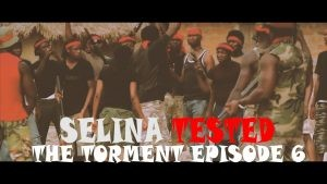 Download Movie Video:- Selina Tested (Episode 6)