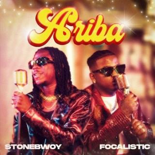 Download Music Mp3:- Stonebwoy – Ariba Ft Focalistic