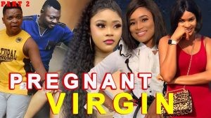 Download Movie Video:- The Pregnant Virgin (Part 2)