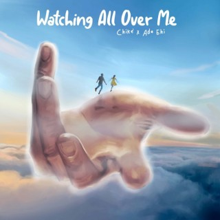 Chike – Watching All Over Me Ft Ada Ehi (MP3 Download)