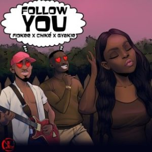 Fiokee – Follow You Ft. Chike & Gyakie (MP3 Download)
