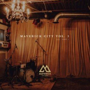 Maverick City Music - Have My Heart (MP3 Download)